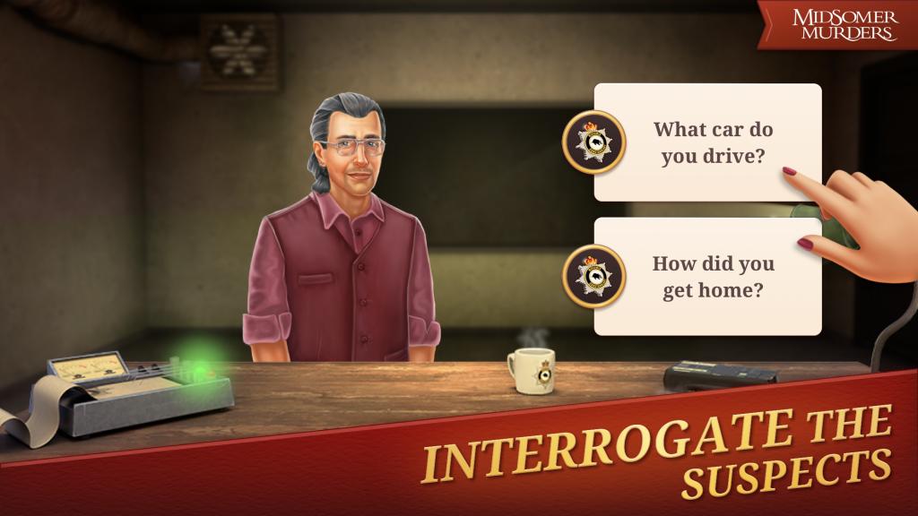 Interrogate the suspects